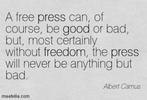Quotation-Albert-Camus-press-freedom-good-Meetville-Quotes-40882